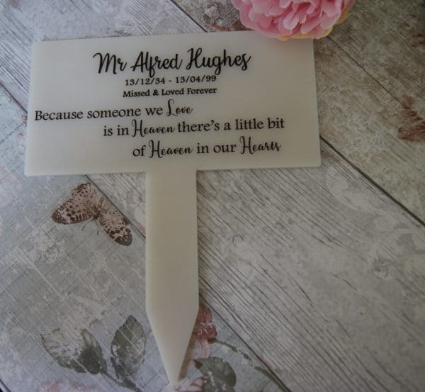 Personalised because someone we love is in heaven grave/memorial marker
