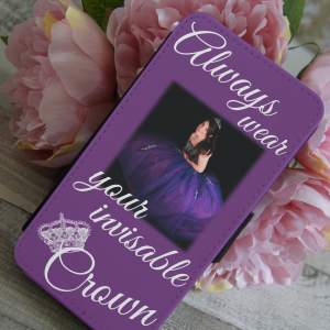 Personalised always wear your invisible crown phone case