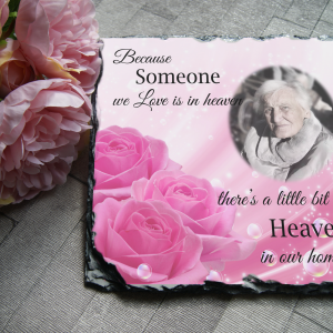 Personalised because someone we love is in heaven pink square slate