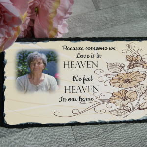 Personalised because someone we love is in heaven slate
