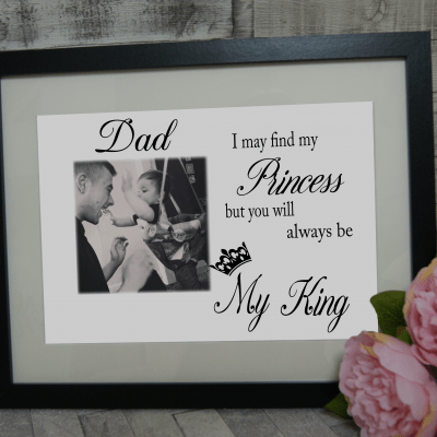 Personalised You Will Always Be My King Design