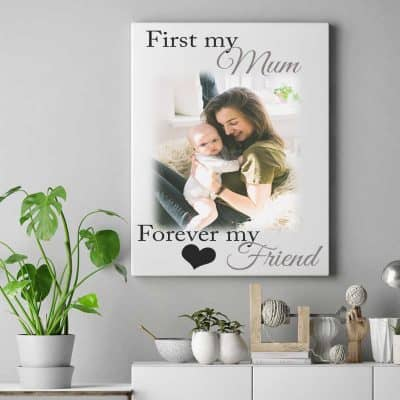 Personalised First My Mum Forever My Friend Design