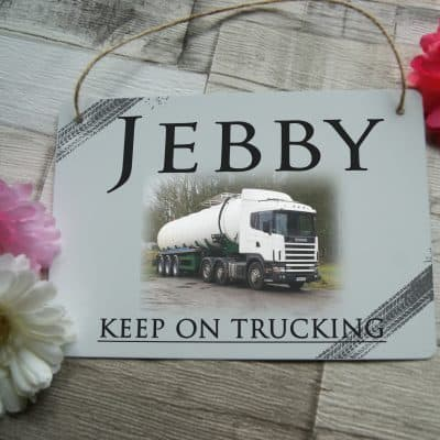 Personalised keep on trucking hanging sign