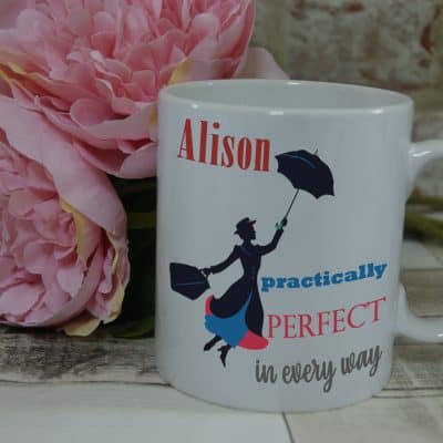 Personalised Practically Perfect Mug