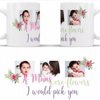 Personalised if mums were flowers full wrap mug