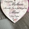 Personalised Out Of All The Mothers Wooden Hanging Heart