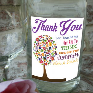 Personalised thank you for teaching our kid to think wine bottle label