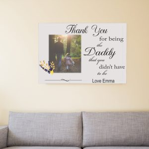 Personalised Daddy You Didn't Have To Be Design