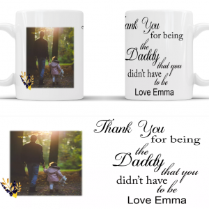 Personalised daddy that you didn't have to be mug