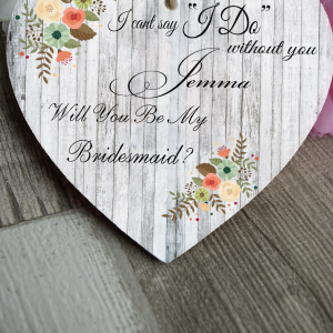Personalised Will You Be My Bridesmaid Wooden Hanging Heart