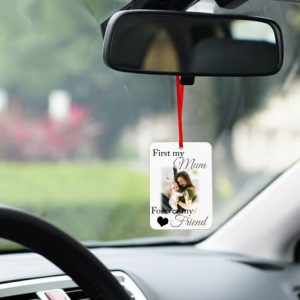 Personalised First My Mum Forever My Friend Car Air Freshner