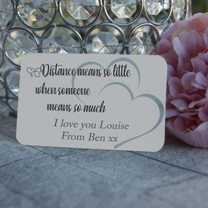 Personalised Aluminium Distance Means So Little When Someone Means So Much Wallet Card