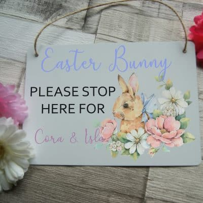 Personalised Easter Bunny Please Stop Here Hanging Sign