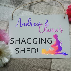 Personalised Shagging Shed Hanging Sign
