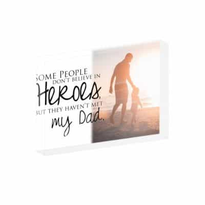 Personalised Some People Don't Believe In Heroes Crystal Block
