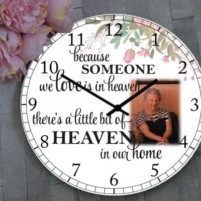 Personalised Because Someone We Love Is In Heaven Clock