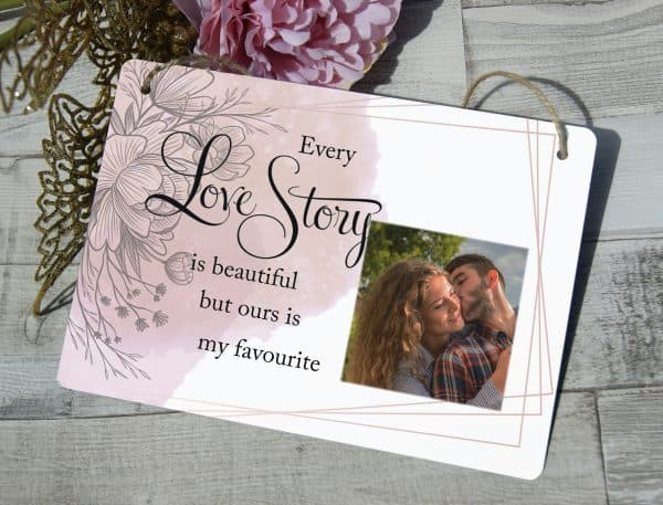 Personalised Every Love Story Is Beautiful Hanging Sign