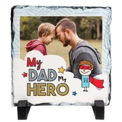 Personalised My Dad My Hero Slate