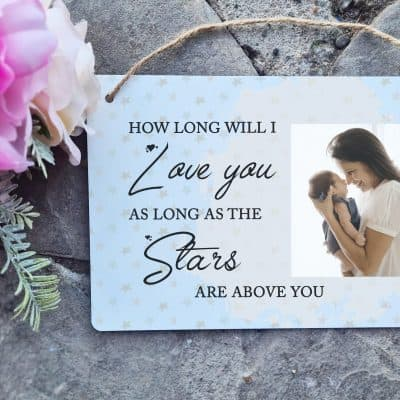 Personalised How Long Will I Love You Hanging Sign