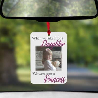 Personalised We Asked For A Daughter Air Freshener