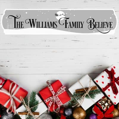 Personalised Family Believe Acrylic Sign